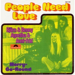 Björn & Benny, Agnetha & Anni-Frid ‎– People Need Love/ Merry-Go-Round