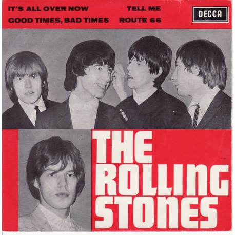 The Rolling Stones ‎– It's All Over Now / Tell Me / Good Times, Bad Times / Route 66