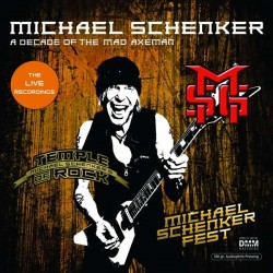 Michael Schenker: A Decade Of The Mad Axeman (180g)