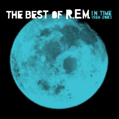 R.E.M.: In Time: A Collection Of R.E.M.'s Greatest Hits From 1988 To 2003 (180g)