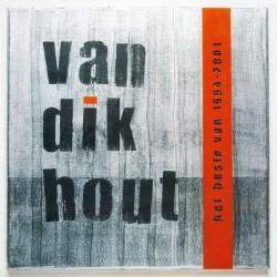 Van Dik Hout: Het Beste Van 1994-2001 (180g) (500 stuks Limited Numbered) (Silver & Black Vinyl)