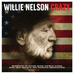 Willie Nelson: Crazy (180g)