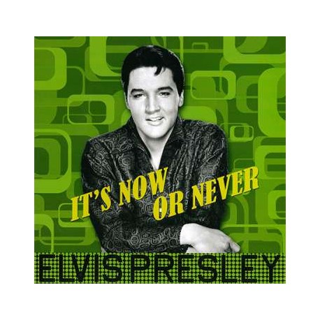 Elvis Presley: It's Now Or Never (180g)