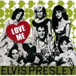 Elvis Presley: Love Me (180g)