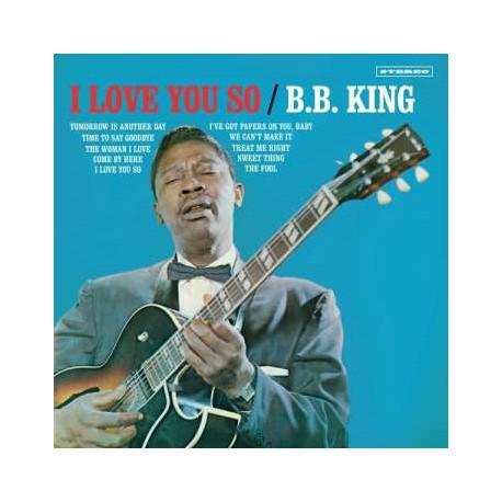 B.B. King: I Love You So (180g) (Limited Edition) (+2 Bonustracks)