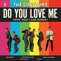 The Contours: Do You Love Me (Now That I Can Dance) (180g) (Limited Edition)