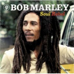 Bob Marley: Soul Rebel (remastered) (180g) (mono)