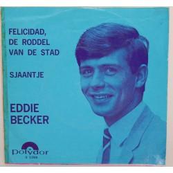 Eddie Becker - Sjaantje / Felicidad
