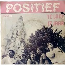 Zeldzame Nederpop 1983: Positief - Te Laat / 17 Jaar