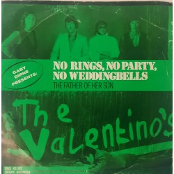 The Valentino's - No Rings No Party