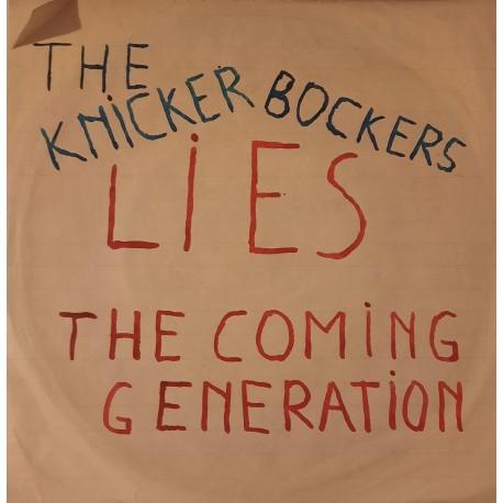 The Knickerbockers - Lies / The Coming Generation