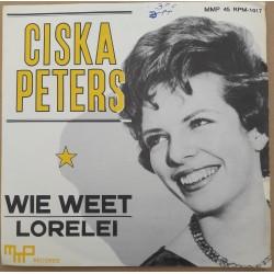 Ciska Peters - Wie Weet / Lorelei