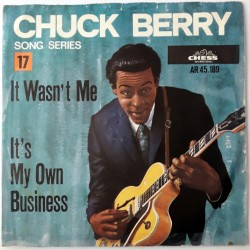 Chuck Berry - It wasn't Me / It's my own business