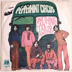Peppermint Circus - One Thing Can Lead To Another