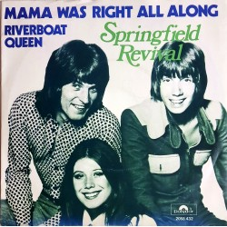Springfield Revival - Mama was Right