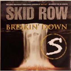 Skid Row - Breakin' Down