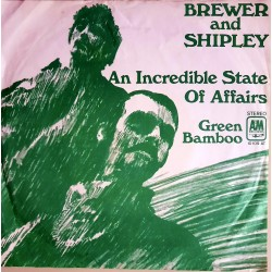 Brewer and Shipley - An Incredible State Of Affairs