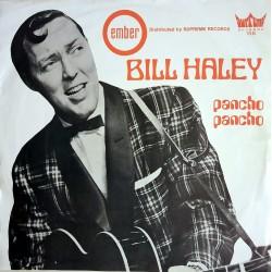 Bill Haley - Pancho Pancho / Land of 1000 dances
