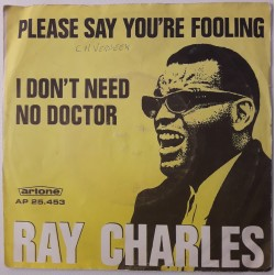 Ray Charles - Please Say You're Fooling