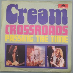 Cream - Crossroads / Passing The Time