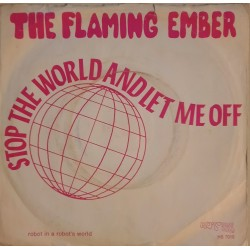 The Flaming Ember – Stop The World And Let Me Off