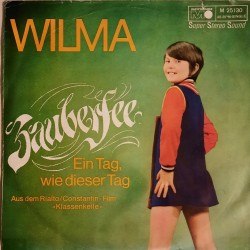 Wilma - Zauberfee / Ein Tag, Wie Dieser Tag