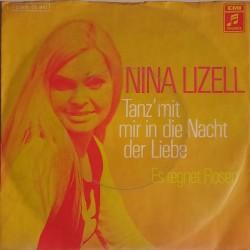 Nina Lizell - Tans'mit mir in die Nacht der Liebe /  Es regnet Rosen