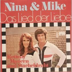Nina & Mike - Das Lied der Liebe / Ketten, Mauern und Stacheldraht