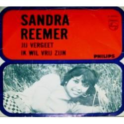 Sandra Reemer – Jij Vergeet / Ik wil vrij zijn