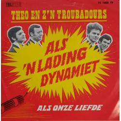 Theo en Z'n Troubadours - Als 'n Lading Dynamiet