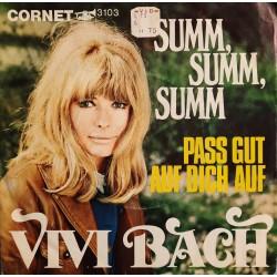 Vivi Bach - Summ, Summ, Summ / Pass Gut Auf Dich Auf