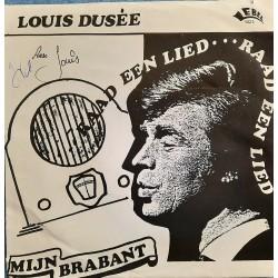 Louis Dusée - Raad een lied / Mijn Brabant