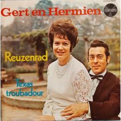 Gert en Hermien - Reuzenrad / Texas Troubadour