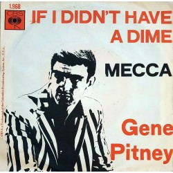 Gene Pitney - If I didn't have a dime