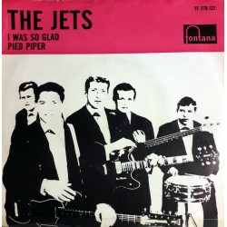 Jets, The - I Was So Glad / Pied Piper