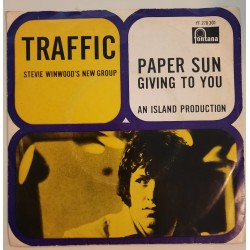 Traffic- Paper Sun / Giving To You
