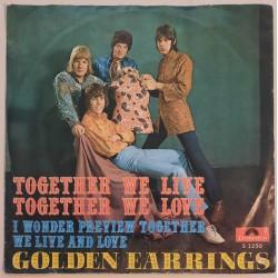 Golden Earrings - Together We Live