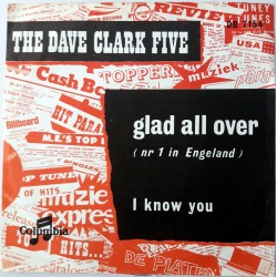 Dave Clark Five - Glad All Over / I Know You
