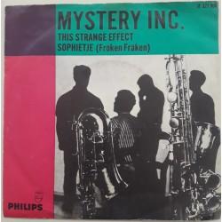 Mystery Inc - This Strange Effect / Sophietje