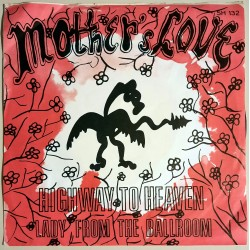 Mother's Love - Highway to heaven