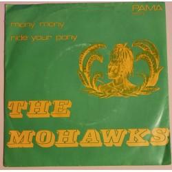 The Mohawks - Mony Mony / Ride your Pony